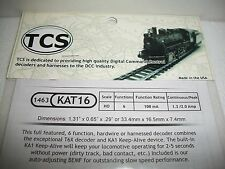 TCS DCC Decoder 4 function KAT16 Keep Alive 6 Function Bob The Train Guy