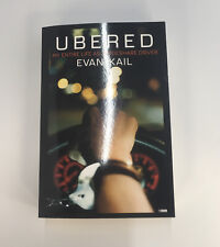 Ubered My Entire Life As A Rideshare Driver Special Edition Signed By Evan Kail