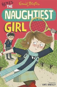 Here's the Naughtiest Girl by Enid Blyton  **NEW PAPERBACK**