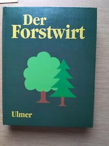Der Forstwirt, Fachbuch, gebunden, Ulmer Verlag 1993, guter Zustand