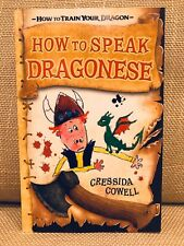 How To Speak Dragonese: How To Train Your Dragon by Cressida Cowell. Book 3