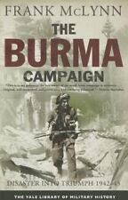 Yale Library of Military History: The Burma Campaign : Disaster into Triumph, 19
