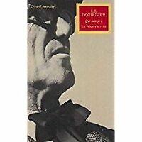 Le Corbusier - Qui suis-je ?