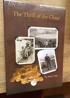 Forrest Fenn - The Thrill Of The Chase - Hardcover