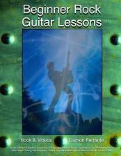 Beginner Rock Guitar Lessons : Guitar Instruction Guide to Learn How to Play...