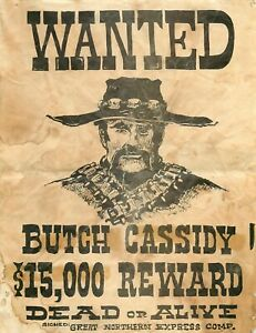 """Wanted Butch Cassidy $15,000 Reward Vintage Reproduction Poster 8.5x11"""" Man Cave"""