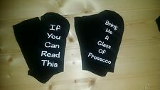 If you can read this/ Bring me a glass of Prosecco socks gift ladies