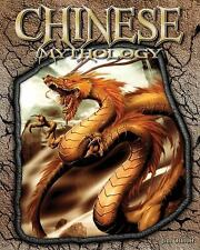 Chinese Mythology (The World of Mythology) by Ollhoff, Jim