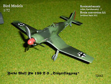 "Focke Wulf FW 190 t-9 ""travi aereo"" 1/72 Bird models rimodellamento tasso/CONVERSION"