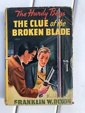 The Hardy Boys 'The Clue of the Broken Blade, 1942 by Franklin Dixon