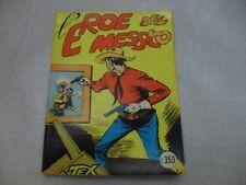 TEX L'EROE DEL MESSICO N.4 – GIUGNO 1964 - £350 Sergio Bonelli