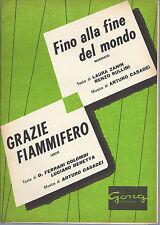 FINO ALLA FINE DEL MONDO - GRAZIE FIAMMIFERO  Arturo Casadei # SPARTITO Ed. Gong