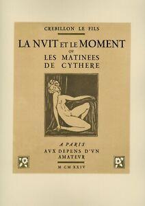❤️ 1924 Crébillon fils Sylvain Sauvage La nuit et le moment curiosa erotica rare