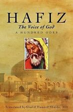 """Hafiz """"The Voice of God: A Hundred Odes""""  Khalid Hameed Shaida (Paperback 2008)"""