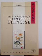 gran formulaire de pharmacopee chinoise Eric Marie