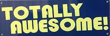Totally Awesome Everything Is Valley Girl OMG Vintage Poster Metal Sign