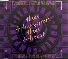 Terminal Power Company ‎Maxi CD The Hunger, The Heat - England (EX+/EX)