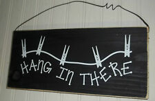 Hang In There Wood Wall Sign Inspirational Time Rustic Wall Black Cloths Pin