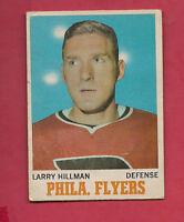 1970-71 OPC  # 81 FLYERS LARRY HILLMAN  CARD