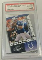 2003 PLAYOFF CONTENDERS PEYTON MANNING #92 COLTS PSA 10 GEM MINT (DR)