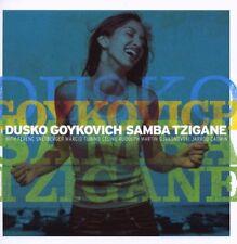DUSKO GOYKOVICH - Samba Tzigane - CD 2006 SIGILLATO SEALED