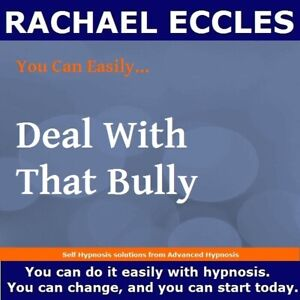 Don't Put Up With Bullying, Hypnotherapy Self Hypnosis CD