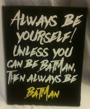 Batman Quote Handmade Wall Art