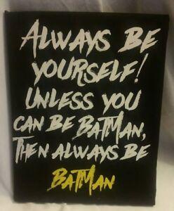 BATMAN QUOTE HANDMADE WALL ART