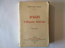 DINGLEY L'ILLUSTRE ECRIVAIN 1911 JEROME ET JEAN THARAUD EO