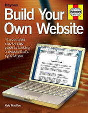 Build Your Own Website: The Step-by-step Beginner's Guide to Creating a Websi...