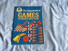Kingfisher - The Superbook of Games to make and play