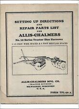 Original Allis Chalmers 10 Series Disc Harrow Setting Up Directions Parts List