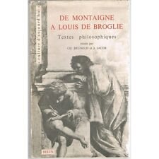 De MONTAIGNE à Louis De BROGLIE par Ch. BRUNOLD & JACOB Tradition Humaniste 1965