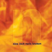 Nine Inch Nails Broken (1992, e.p., #5141472) [CD]
