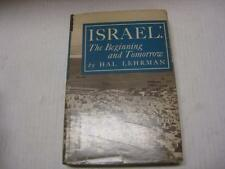 Israel-the Beginning and Tomorrow by Hal Lehrman