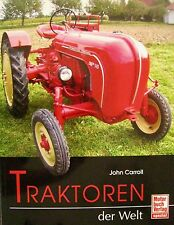 Traktoren der Welt John Carroll Motorbuch Verlag 2010