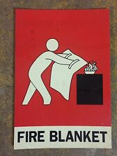Fire Blanket Sign Collectible Antique Man Cave Shed Decommissioned