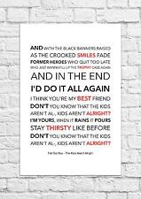 Fall Out Boy - The Kids Aren't Alright - Song Lyric Art Poster - A4 Size
