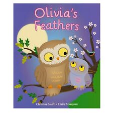 Quality Large Kids Childrens Bedtime Story Picture Book - Olivia's Feathers