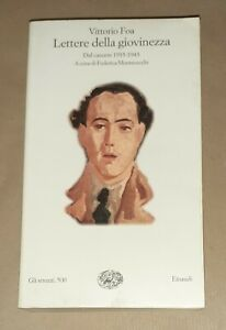 Lettere della giovinezza. Dal carcere, 1935-1943 - Vittorio Foa - Einaudi, 1998