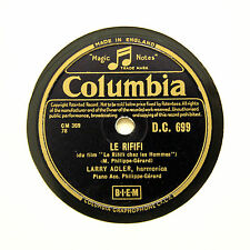 "LARRY ADLER (Harmonica) ""Le Rififi"" 1955 (E+) COLUMBIA DC-699 [78 RPM]"