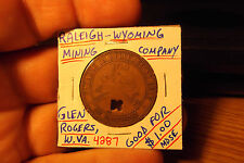 Raleigh - Wyoming Mining Co. Glen Rogers, Wva Good For . #4287 . Free Shipping