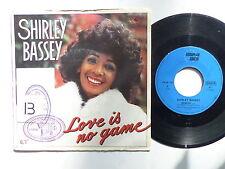 SHIRLEY BASSEY Love is no game EUROPEAN SOUND ES 88104 Belgique