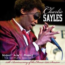 Sayles Charlie - Night Ain't Right NEW CD