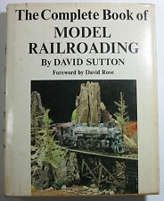 Complete Book Of Model Railroading by David Sutton