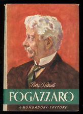 NARDI PIERO ANTONIO FOGAZZARO MONDADORI 1942