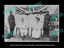 OLD LARGE HISTORIC PHOTO OF NAURU ISLAND, BRITISH ADMINISTRATION OFFICERS c1918