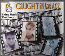 Caught In The Act-Bring Back the Love cd maxi single (Bastiaan Ragas)