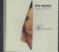 CD ♫ Compact disc **MIA MARTINI ♦ LIVE 2007 ♦ IL CONCERTO** nuovo sigillato