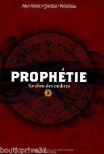 Beau Livre -  Prophétie Tome 2 - Le Dieu Des Ombres - Mel  Odom